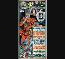 Performing Arts Posters Herrmann the Great Co 3rd annual tour of the Herrmann the Great Co the premier magical entertainment of the world 1919 Unisex T-Shirt