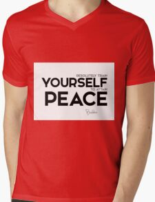resolutely train yourself to attain peace - buddha Mens V-Neck T-Shirt