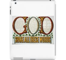 God spake all these words - 1876 iPad Case/Skin
