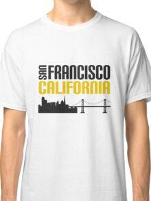 San Francisco California Golden City On A Hill Classic T-Shirt