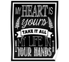 My Heart Is Yours - Lyrics - Chalkboard Typography Poster