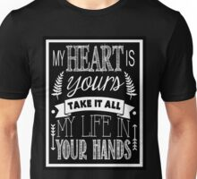 My Heart Is Yours - Lyrics - Chalkboard Typography Unisex T-Shirt