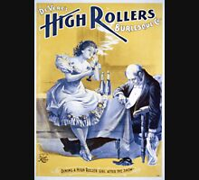 Performing Arts Posters Deveres High Rollers Burlesque Co 2756 Unisex T-Shirt