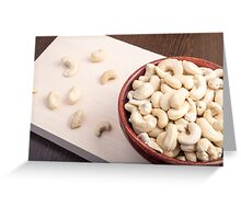 Delicious and healthy raw cashew nuts Greeting Card