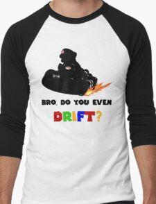 Do you even DRIFT? Men's Baseball ¾ T-Shirt