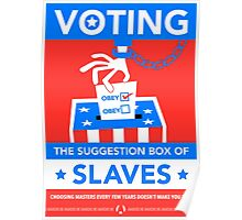 The Suggestion Box Of Slaves Poster