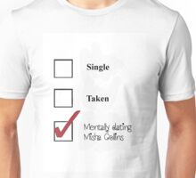 Single/taken/mentally dating- misha collins Unisex T-Shirt
