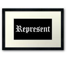 Represent Framed Print
