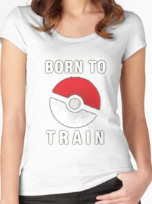 BORN TO TRAIN POKEMON Women's Fitted Scoop T-Shirt
