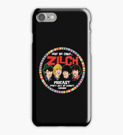 Zilch Podcast! iPhone Case/Skin