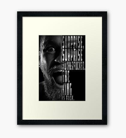 'SURPRISE, SURPRISE MOTHERFUCKER. THE KING IS BACK' Conor McGregor Framed Print