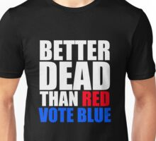 Better Dead Than Red Unisex T-Shirt