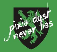 Pixie Dust Never Lies.  by fc13empire