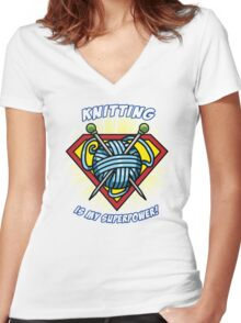 KNITTING IS MY SUPERPOWER! Women's Fitted V-Neck T-Shirt