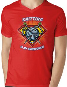 KNITTING IS MY SUPERPOWER! Mens V-Neck T-Shirt