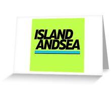 ISLAND AND SEA Greeting Card