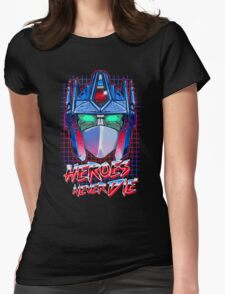 Heroes Never Die Womens Fitted T-Shirt