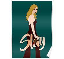 Slay Buffy Poster