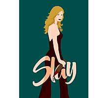 Slay Buffy Photographic Print