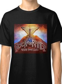 ROCK ON THE RANGE Classic T-Shirt