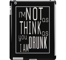 A Good Time Drunk iPad Case/Skin