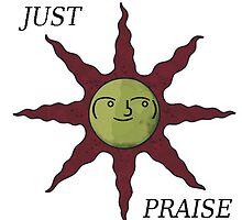 Just Praise by Seanman45