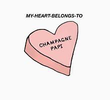 MY HEART BELONGS TO CHAMPAGNE PAPI- Drake Dedication Unisex T-Shirt