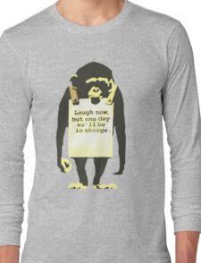 *Laugh Now* Long Sleeve T-Shirt