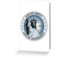 Give Me Liberty Greeting Card