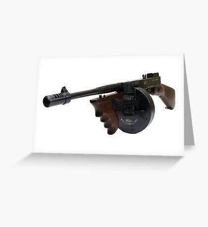 The Thompson Submachine Gun Greeting Card