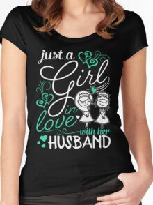 Just A Girl In Love With Her Husband  Women's Fitted Scoop T-Shirt