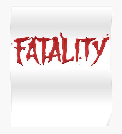 Mortal Kombat Fatality Red Bloody Text Funny Tshirt Poster