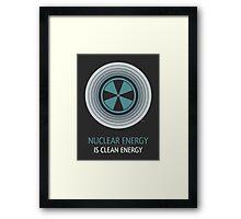 Nuclear Energy Is Clean Energy Framed Print