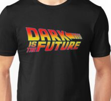Dark is the Future Unisex T-Shirt