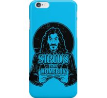 Sirius is my homeboy iPhone Case/Skin