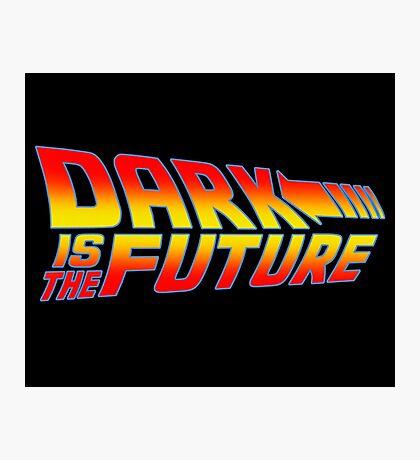 Dark is the Future Photographic Print