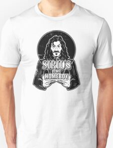 Sirius is my homeboy Unisex T-Shirt