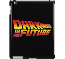 Dark is the Future iPad Case/Skin