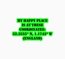 My Happy Place Is At These Coordinates: England Unisex T-Shirt