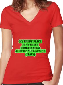My Happy Place Is At These Coordinates: Italy Women's Fitted V-Neck T-Shirt