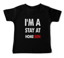 stay at home son Baby Tee