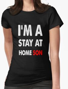 stay at home son Womens Fitted T-Shirt