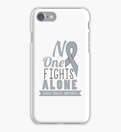 No One Fights Alone - Brain Cancer Awareness iPhone Case/Skin