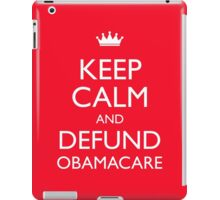 Keep Calm And Defund Obamacare iPad Case/Skin
