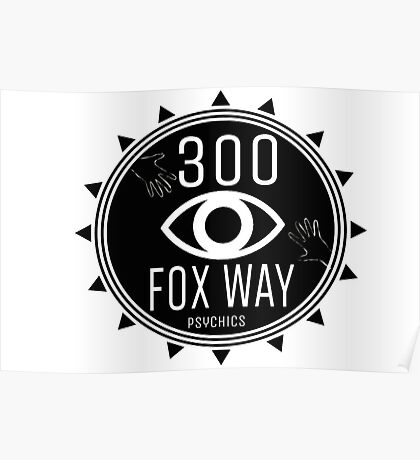 300 Fox Way Psychics Poster