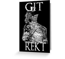 Git Rekt Greeting Card