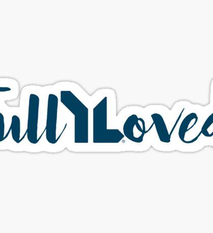 Fully Loved (navy) Sticker