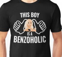 This Boy is a BenzoHolic Unisex T-Shirt