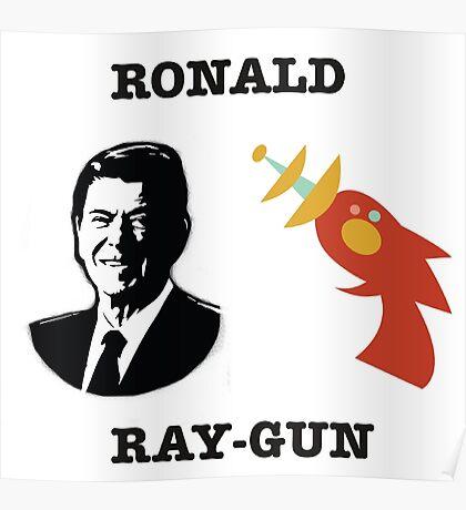 Ronald Ray-gun Poster