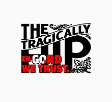 In Gord We Trust. Unisex T-Shirt